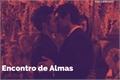 História: Encontro de Almas (Malec)