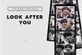 História: Look After You - JackJae
