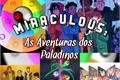 História: Miraculos: As aventuras dos Paladinos.