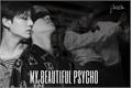 História: My beautiful psychopath - jikook
