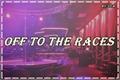 História: Off to the races (OneShot SasuNaru)