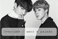 História: Overcome - amor e desejo ( Imagine Jimin; Jungkook - hot)