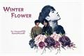 História: Winter Flower - Vkook - Taekook - Kookv