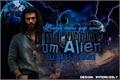 História: Estou apaixonada por um Alien