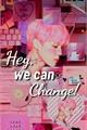 História: Hey, We Can Change! (Jikook!Kookmin)