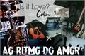 História: Is It Love Colin - Ao ritmo do Amor