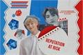 História: Reputation at risk - Hyunin