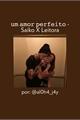 História: Um Amor Perfeito - Saiko x Leitora