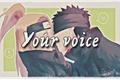 História: Your voice