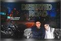 História: Deserted Road - ShiIta