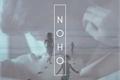 História: Noho - Serquel