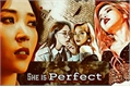 História: She Is Perfect