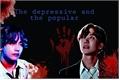 História: The depressive and the popular