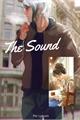 História: The Sound - Longfic