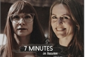 História: 7 minutes in heaven