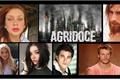 História: Agridoce