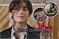 História: Amor a Última Vista - Kim Taehyung