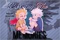 História: Burning The Memories