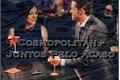 História: Cosmopolitan - Juntos Pelo Acaso