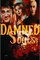 História: Damned Souls