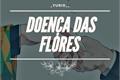 História: Doença das Flores