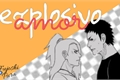 História: Explosivo Amor