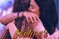 História: Feeling's - Rabia
