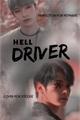 História: Hell Driver; minchan