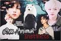 História: Our animal instincts -YoonKook-