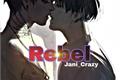 História: Rebel