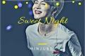História: Sweet Night - Yoonmin One Shot