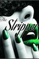 História: The Stripper