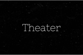 História: Theater - Hyunknow