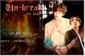 História: Un-Break My Heart (Vhope)