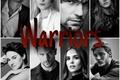 História: Warriors
