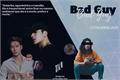 História: Bad Guy - HOT - Jackson Wang - GOT7