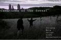 História: Creatures of the forest - Jvtista, Mitw, etc...