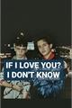 História: If I love you? I don't know-NOSH