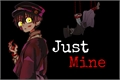 História: Just Mine - Imagine Tsukasa