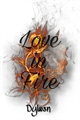 História: Love in Fire - Stlaus