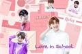 História: Love In School - Imagine Choi Soobin (TxT)