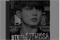 História: MINHA SUBMISSA - Jeon Jeongguk