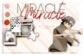História: Miracle; shisui uchiha