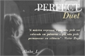História: Perfect Duet (Supercorp)