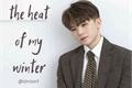 História: The heat of my winter - Woozi