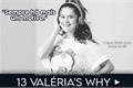 História: 13 Valéria's Why