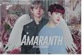História: Amaranth