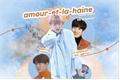 História: Amour et la haine - Sebaekyeol