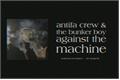 História: Antifa Crew 'N The Bunker Boy Against The Machine