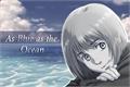 História: As Blue as the Ocean; Imagine Armin Arlert